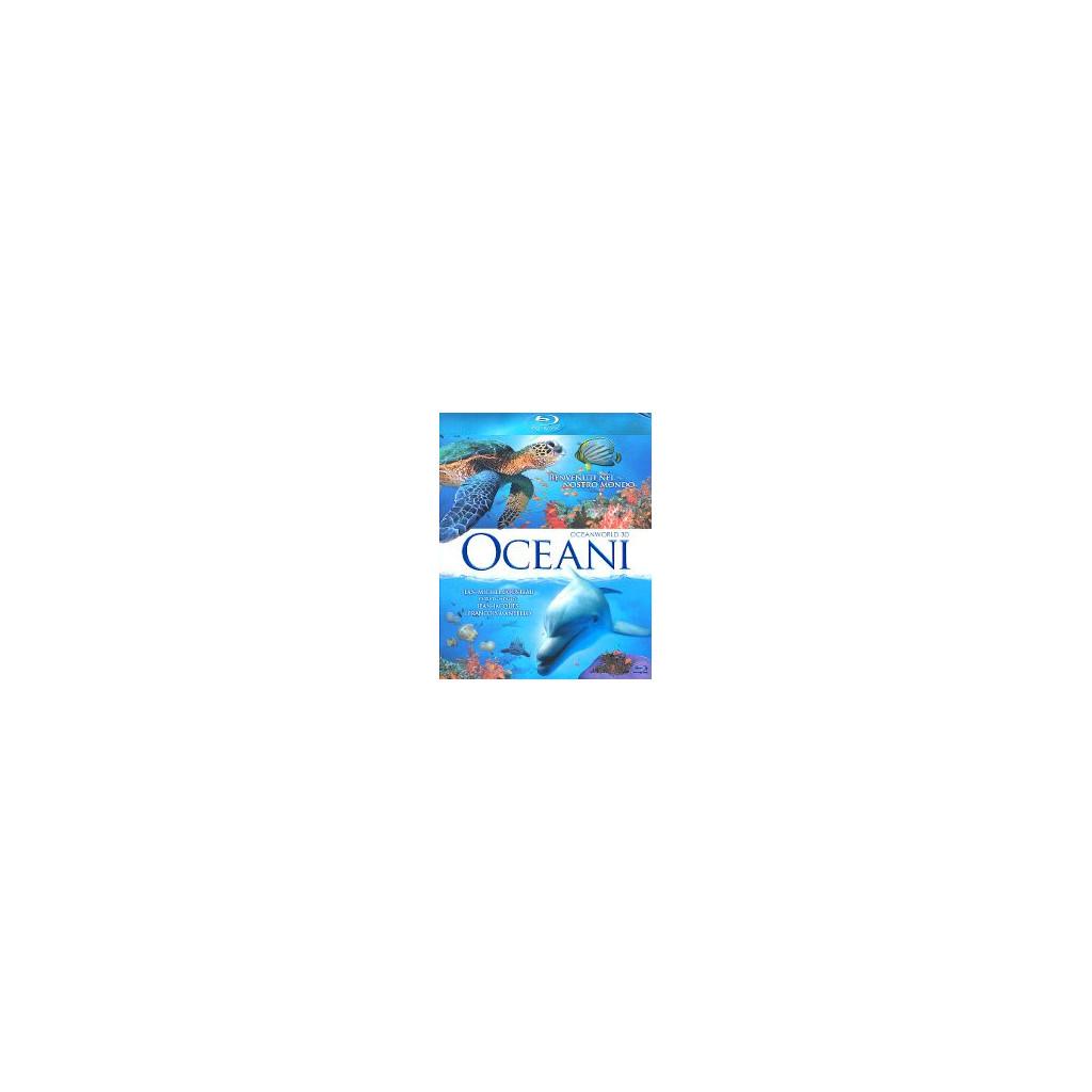 Oceani (Blu Ray 3D)