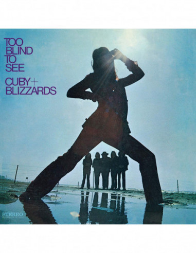 Cuby & Blizzards - Too Blind To See
