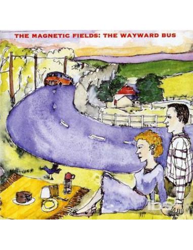 Magnetic Fields - Wayward Bus /...