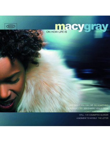 Gray Macy - On How Life Is
