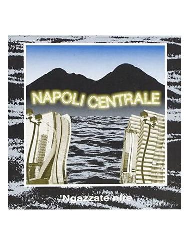 Napoli Centrale - Ngazzate Nire