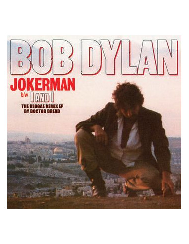 Bob Dylan - Jokerman / I And I...