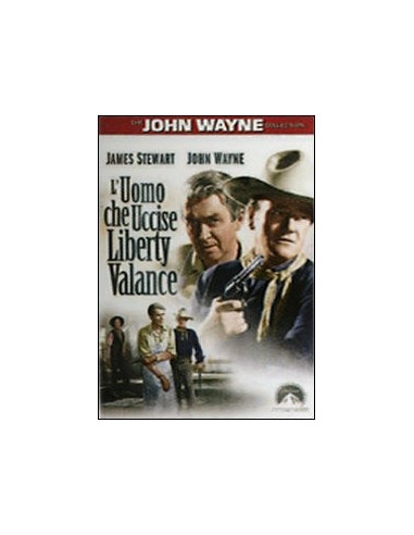 L'Uomo Che Uccise Liberty Valance