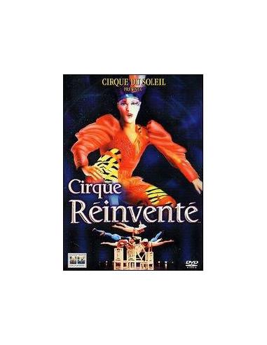 Cirque du Soleil - Cirque Réinventé